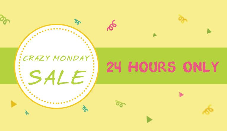 Crazy Monday: 24 Hours Flash Sale!