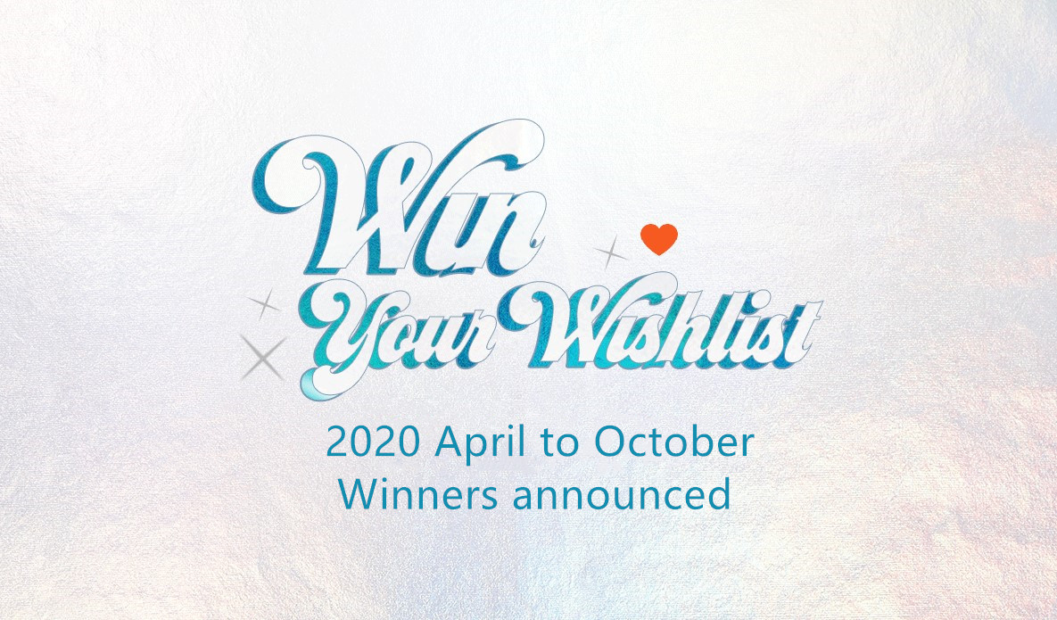Check Out the 2020 April to October's Wishlist Winners.