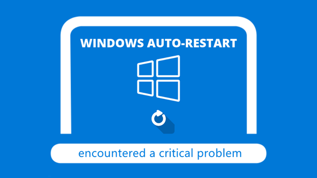 What to do when Win10 Boot prompt Windows encounters a critical problem and restarts automatically