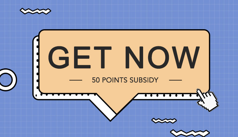 You have a gift to collect: Get 50 Points Subsidy