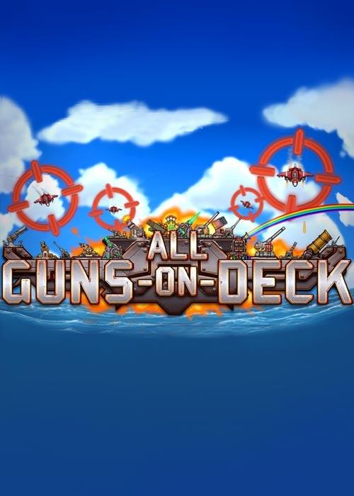 ALL GUNS ON DECK Steam Key Global