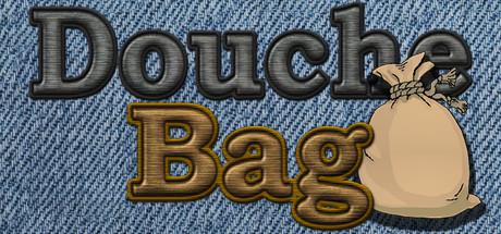 Douche Bag Steam Key